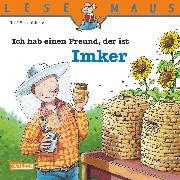 Cover-Bild zu LESEMAUS: Ich hab einen Freund, der ist Imker (eBook) von Butschkow, Ralf