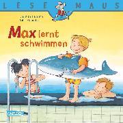 Cover-Bild zu LESEMAUS: Max lernt schwimmen (eBook) von Tielmann, Christian