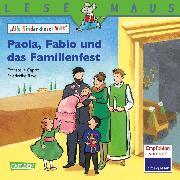 Cover-Bild zu LESEMAUS 198: Paola, Fabio und das Familienfest (eBook) von Capriz, Donatella