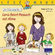 Cover-Bild zu LESEMAUS 197: Lena feiert Pessach mit Alma (eBook) von Halberstam, Myriam