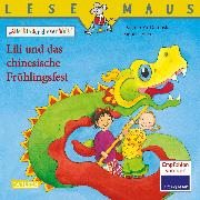 Cover-Bild zu LESEMAUS 193: Lili und das chinesische Frühlingsfest (eBook) von Yu-Dembski, Dagmar