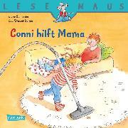 Cover-Bild zu LESEMAUS: Conni hilft Mama (eBook) von Schneider, Liane