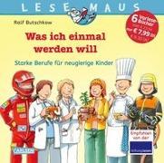 Cover-Bild zu LESEMAUS Sonderbände: Lesemaus Sammelband: Was ich einmal werden will von Butschkow, Ralf