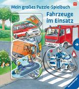 Cover-Bild zu Mein großes Puzzle-Spielbuch: Fahrzeuge im Einsatz von Butschkow, Ralf