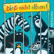 Cover-Bild zu Bloß nicht öffnen! von Butschkow, Ralf