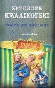 Cover-Bild zu Speurder Kwaaikofski 11: Soene en sirkusse (eBook) von Banscherus, Jürgen