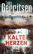 Cover-Bild zu Kalte Herzen (eBook) von Gerritsen, Tess