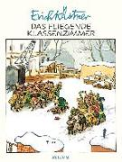 Cover-Bild zu Das fliegende Klassenzimmer von Kästner, Erich