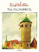 Cover-Bild zu Till Eulenspiegel (eBook) von Kästner, Erich