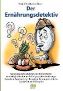 Cover-Bild zu Der Ernährungsdetektiv von Storr, Martin