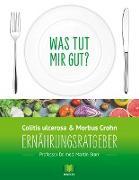 Cover-Bild zu Ernährungsratgeber Colitis ulcerosa und Morbus Crohn von Storr, Martin