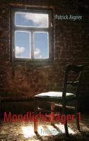 Cover-Bild zu Mondlichtträger 1 von Aigner, Patrick