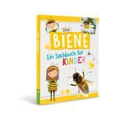 Cover-Bild zu von Kessel, Carola: Die Biene - Ein Sachbuch für Kinder