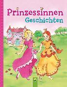 Cover-Bild zu Kessel, Carola von: Prinzessinnengeschichten (eBook)