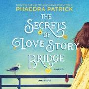 Cover-Bild zu The Secrets of Love Story Bridge von Patrick, Phaedra