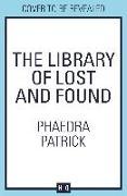 Cover-Bild zu Library of Lost and Found (eBook) von Patrick, Phaedra