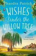 Cover-Bild zu Wishes Under the Willow Tree von Patrick, Phaedra