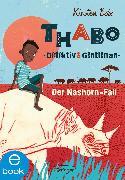 Cover-Bild zu Thabo. Detektiv und Gentleman 1 (eBook) von Boie, Kirsten