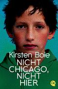 Cover-Bild zu Nicht Chicago, nicht hier von Boie, Kirsten
