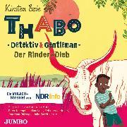 Cover-Bild zu Thabo. Detektiv & Gentleman. Der Rinder-Dieb (Audio Download) von Boie, Kirsten