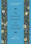 Cover-Bild zu The Spiritual Formation of Evelyn Underhill (eBook) von Wrigley-Carr, Robyn