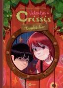 Cover-Bild zu Valentin und Crissis Tagebücher von Chamblain, Joris