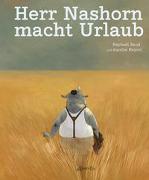Cover-Bild zu Herr Nashorn macht Urlaub von Baud, Raphaël