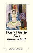 Cover-Bild zu Dörrie, Doris: Das blaue Kleid (eBook)