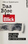 Cover-Bild zu Das Böse im Blick von Dammann, Viktor