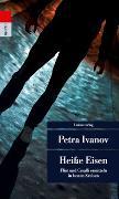 Cover-Bild zu Heiße Eisen von Ivanov, Petra