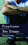 Cover-Bild zu Tote Träume (eBook) von Ivanov, Petra