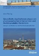 Cover-Bild zu Gesundheits-Applikationen (Apps) von pharmazeutischen Unternehmen und Medizinprodukte-Herstellern (eBook) von Thoring, Anne