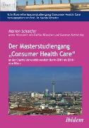 """Cover-Bild zu Der Masterstudiengang """"Consumer Health Care"""" an der Charité Universitätsmedizin Berlin 2001 bis 2018 - eine Bilanz (eBook) von Schaefer, Marion"""