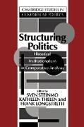 Cover-Bild zu Structuring Politics von Longstreth, Frank (Hrsg.)