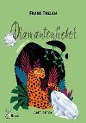 Cover-Bild zu Diamantenfieber (eBook) von Thelen, Frank