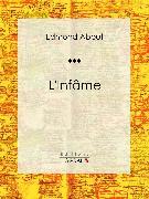 Cover-Bild zu L'Infâme (eBook) von Ligaran