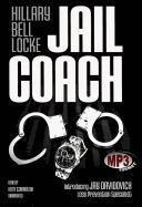 Cover-Bild zu Jail Coach von Locke, Hillary Bell