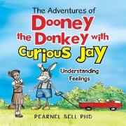 Cover-Bild zu The Adventures of Dooney the Donkey with Curious Jay von Bell, Pearnel