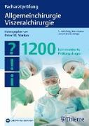 Cover-Bild zu Facharztprüfung Allgemeinchirurgie, Viszeralchirurgie (eBook) von Markus, Peter M. (Hrsg.)