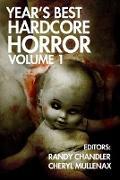Cover-Bild zu Year's Best Hardcore Horror Volume 1 (eBook) von O'Rourke, Monica J.