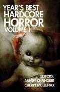 Cover-Bild zu Year's Best Hardcore Horror Volume 1 von Strand, Jeff