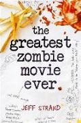 Cover-Bild zu Greatest Zombie Movie Ever (eBook) von Strand, Jeff