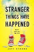 Cover-Bild zu Stranger Things Have Happened (eBook) von Strand, Jeff