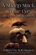 Cover-Bild zu A Sharp Stick in the Eye (and other funny stories) von Strand, Jeff
