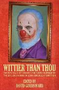 Cover-Bild zu Wittier Than Thou: Tales of Whimsy and Mirth inspired by the life and works of John Greenleaf Whittier von Strand, Jeff (Solist)
