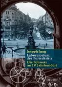 Cover-Bild zu Laboratorium des Fortschritts von Jung, Joseph