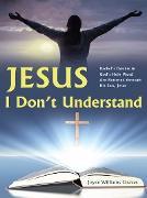 Cover-Bild zu Jesus, I Don'T Understand (eBook) von Graves, Joyce Williams