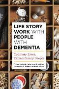 Cover-Bild zu Life Story Work with People with Dementia (eBook) von Woods, Bob (Beitr.)