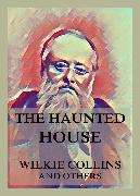 Cover-Bild zu Dickens, Charles: The Haunted House (eBook)