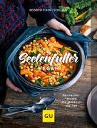 Cover-Bild zu Seelenfutter vegan von Bodensteiner, Susanne